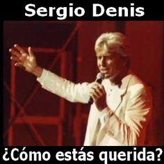 Sergio Denis - Como estas querida acordes