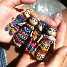 Worry Dolls- the Guatemalan children believe that before you go to bed at night, you tell one worry to each doll, put the dolls under your pillow and when you get up in the morning, your worries are gone. Let us take your worries away.