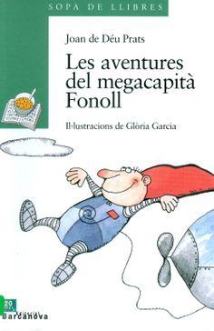 """""""Les Aventures del Megacapità Fonoll"""" de Joan de Déu Prats"""