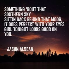 Aldean - Tonight Looks Good on You - Country Music -Jason Aldean - Tonight Looks Good on You - Country Music - Quotes song lyrics country kenny chesney 34 Ideas for 2019 Luke Bryan said it Best. Country Music Quotes, Country Music Lyrics, Country Songs, Country Life, Kickin Country, Country Girls, This Is Your Life, Way Of Life, Song Lyric Quotes