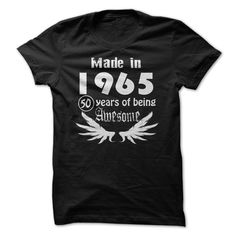 cool  Made in 1965 - 50 Years of Being Awesome  Order Now!!! ==> http://pintshirts.net/birth-years-t-shirts/cheapest-made-in-1965-50-years-of-being-awesome-the-cheapest.html