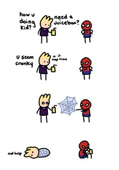 Don't know exactly why but Clint ends up in a web blanket and spider man gets Clint's juice box << did you read the comic? Marvel Jokes, Avengers Memes, Marvel Funny, Marvel Heroes, Marvel Avengers, Marvel Comics, Baby Avengers, Spideypool, Superfamily