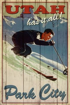 Kate Ward Thacker Ski Park City Utah Has It All Art Print Poster #Vintage