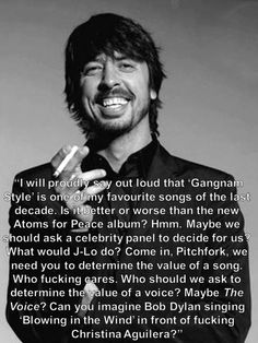 Also, this quote about Gangnam Style is maybe the best thing in the whole world. | A PURE FUCKING ROCKSTAR!!