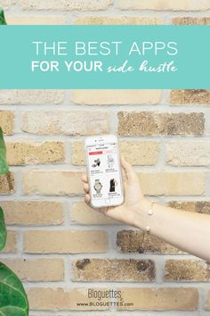 The Best Apps To Help You With Your Side Hustle #bloguettes