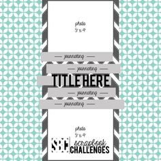 Sketch 415 from Scrapbook Challenges Scrapbook Layout Sketches, Card Sketches, Scrapbooking Layouts, Scrapbook Cards, Digital Scrapbooking, Life Sketch, Sketch 4, Photo Sketch, Calendar Layout