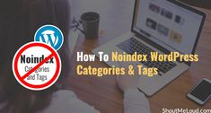 3 methods to add the noindex meta tag to WordPress categories and tags pages using Robots.txt, Meta robots plugin, and Thesis Inbuilt SEO option.