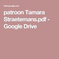 patroon Tamara Straetemans.pdf - Google Drive