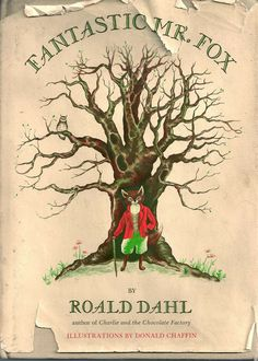 Roald Dahl: Fantastic Mr Fox, first edition, illustrations by Donald Chaffin; I Love Books, Great Books, My Books, Reading Books, Guided Reading, Roald Dahl Day, Roald Dahl Books, Charles Perrault, Fantastic Mr Fox