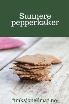 Sunnere pepperkaker - Funksjonell Mat | Pepperkaker recipe | Sukkerfrie pepperkaker | Sukrin | Oppskrifter til jul | Pepperkaker ideas | Pepperkaker oppskrift