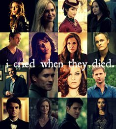 I cried when Lexi, Jenna, Alaric, Jeremy and Bonnie died:( So sad!!!