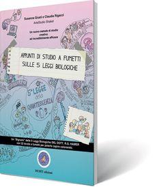 Appunti di studio a fumetti sulle 5 leggi biologiche « Il disegno unificato di tutto