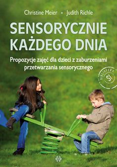 SENSORYCZNIE KAŻDEGO DNIA Asd, Special Education, Home Crafts, Kindergarten, Children, Books, Therapy, Speech Language Therapy, Literatura