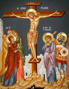 The Crucifixion of Our Lord, God and Savior Jesus Christ. The Theotokos and the Holy Women with the Holy Apostle and Beloved Disciple John the Theologian. Religious Pictures, Religious Icons, Religious Art, Church Icon, Byzantine Icons, Catholic Art, Art Icon, Orthodox Icons, Sacred Art