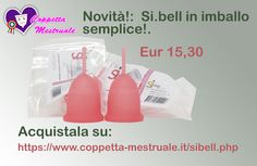Sibell menstrual cup: now available in simpler packaging at cheaper price! Buy it:https://www.coppetta-mestruale.it/sibell.php