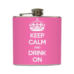 Keep Calm and Drink On Whiskey Flask Crown Bride by LiquidCourage, $18.95  For those girls that will actually use this at my wedding.... *cough cough, wink wink....***