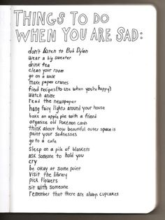 Things to do when you are sad:
