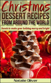 Kindle FREE Days:   Dec 12 – 13      ~~ Christmas Dessert Recipes from Around the World ~~ Create delectable, traditional desserts from all over the world. Impress your holiday guests and share learning experiences with your family.