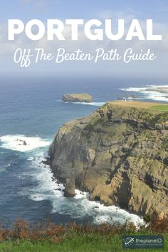 Tips for getting off the beaten path in Portugal including destinations with pristine beaches, quiet fishing villages, scenic waterfalls, and hidden islands. Discover a side to Portugal that no ones else knows about! Travel in Europe. | Blog by The Planet D: Canada's Adventure Travel Couple