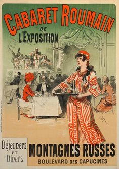 Cabaret Roumain by Jules Cheret 1890 France - Vintage Poster Reproductions. This vertical french theater & exhibition poster features the Romanian Cabaret with musicians in the background and a waitress in front. Vintage French Posters, Vintage Advertising Posters, French Vintage, Vintage Ads, Cabaret, Boulevard Des Capucines, Restaurant Poster, Retro Poster, Exhibition Poster