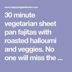 30 minute vegetarian sheet pan fajitas with roasted halloumi and veggies. No one will miss the meat - these easy halloumi fajitas will be your new favorite! Fajita Seasoning, Vegetarian Chili, Halloumi, Slimming World Recipes, Oven Roast, Fajitas, Sheet Pan, Make It Simple, Dinner Recipes