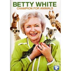 Betty White, National Treasure, Humane Society, Continents, Wonders Of The World, Behind The Scenes, Champion, Coast, Creatures