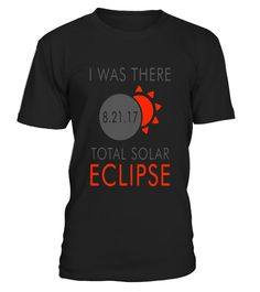 """# I Was There at the Total Solar Eclipse TShirt 2017 .  Special Offer, not available in shops      Comes in a variety of styles and colours      Buy yours now before it is too late!      Secured payment via Visa / Mastercard / Amex / PayPal      How to place an order            Choose the model from the drop-down menu      Click on """"Buy it now""""      Choose the size and the quantity      Add your delivery address and bank details      And that's it!      Tags: On Monday, August 21, 2017, all…"""