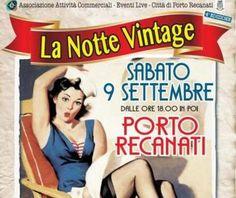 Stasera #nottevintage a #Portorecanati! Musica attrazioni mercatini stand gastronomici auto d'epoca e tanto altro! #klasshotel