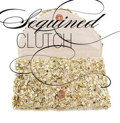 DIY Tutorial: Projects with Sequins / DIY Sequined Clutch - Bead