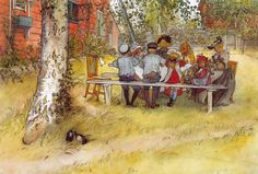 Swedish impressionist, Carl Larson, painted many pictures of his family. We all should eat outside more!