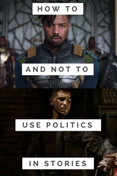 Use The Punisher and Black Panther as examples to learn how to write a story with politics the right way and avoid sending the wrong message.