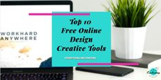 Top 10 Free Online Design Creative Tools | Everything Enchanting Technology Articles, Letter Board, Lettering, Tools, Creative, Blog, Free, Design, Instruments