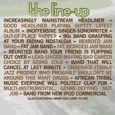Music Festivals - It's funny because it's true.