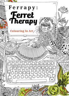 Love colouring in and ferrets? Now you have a colouring in book designed especially for you!