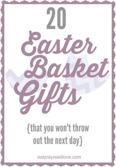 20 fabulous Easter Basket Ideas  {that you won't throw out the next day!)