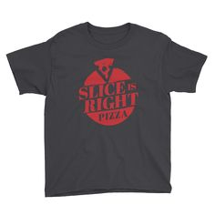 Slice is Right Pizza Youth Short Sleeve T-Shirt