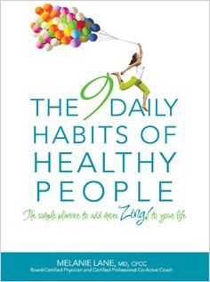 ZING! Living - Nine Daily Habits of Healthy People