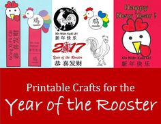 a collection of printable crafts for year of the rooster you can print chinese new year art projects for kids include greeting cards coloring pages