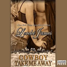 Cowboy Take Me Away Best Free Books Online Read from your Pc or Mobile. Cowboy Take Me Away (Rough Riders is a Romance novel by Lorelei James. Free Novels, Rough Riders, Free Books Online, Dance Hall, Romance Novels, Real Man, Take My, Bad Boys, Bestselling Author
