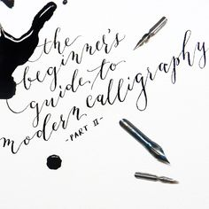 The Beginner's Guide to Modern Calligraphy Part II - The Postman's Knock