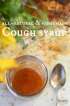 Homemade Cough Syrup Recipe | The Elliott Homestead (.com)