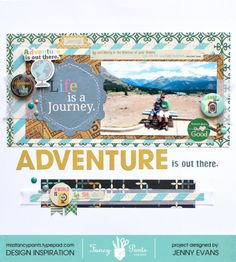 Adventure is out there. - Fancy Pants Designs - As You Wish Collection