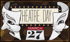 Theatre Sign With Masks And Calendar Promoting Theatre Day, Vector Illustration Stock Vector - Illustration of bulbs, character: 176822188 World Theatre Day, Bulbs, Calendar, Masks, Cartoon, Signs, Disney Characters, Illustration, Lightbulbs