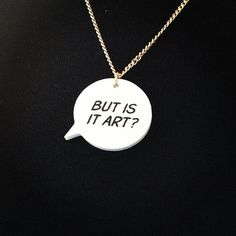 But is it? We love instagram user @signenyhuuseriksen's Speech Bubble Necklace. Wear on black for beatnik cool...