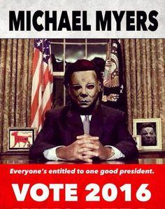 Michael Myers for President