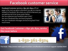 By dialing our toll free number 1-850-361-8504, you can directly reach our Facebook Customer Service team who will provide you the top notch services in the best possible way. If you are one of them who are facing these kinds of technical glitches, you can be directly delivered the instant technical as soon as possible. For more information :- http://www.mailsupportnumber.com/facebook-technical-support-number.html