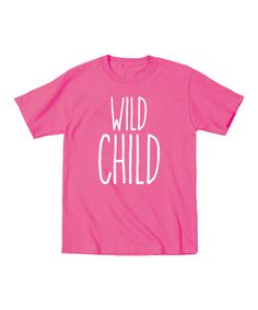 Look at this Raspberry 'Wild Child' Tee - Toddler & Girls on #zulily today!