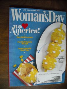 Woman's Day July 2011 We Love America Volume 74 Issue 10 - for sale at Wenzel Thrifty Nickel ecrater store