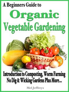 Organic Vegetable Gardening |