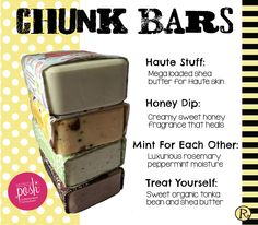 Perfectly Posh Chunk Bars...they last forever!